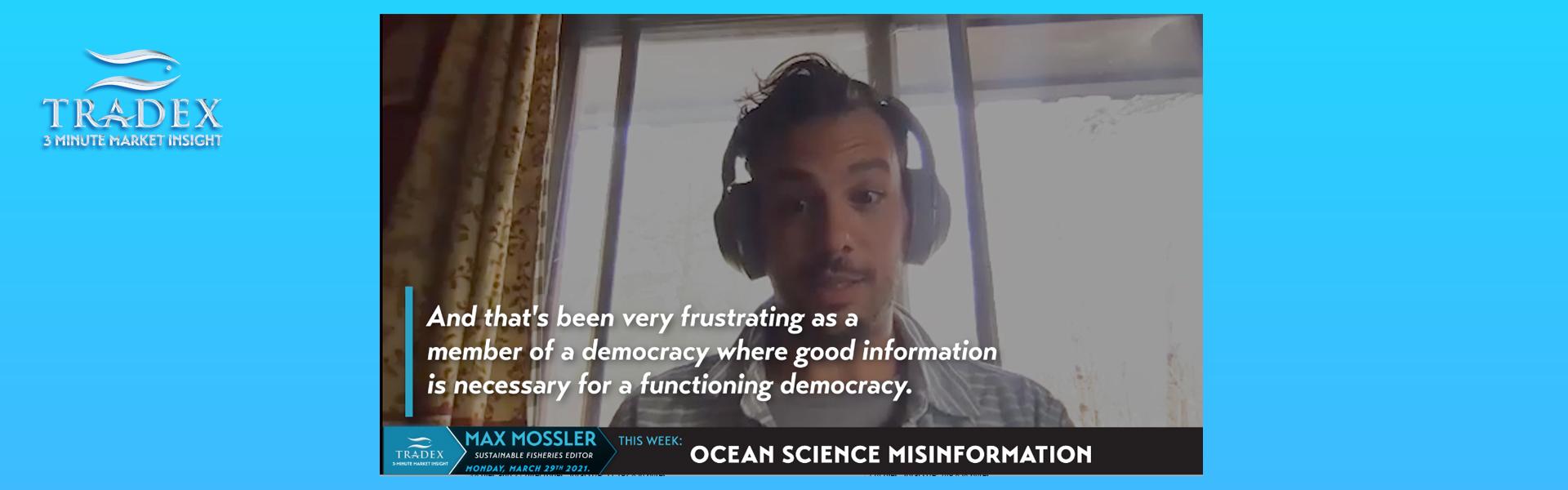 Max Mossler: Ocean Science Misinformation